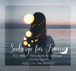 Life Group - BTS - Biblisch Therapeutische Seelsorge (Gesprächsgruppe für Frauen)