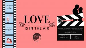 Valentinstag - Love Is In The Air....